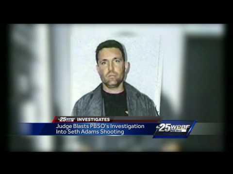 Judge blasts PBSO's investigation into Seth Adams shooting