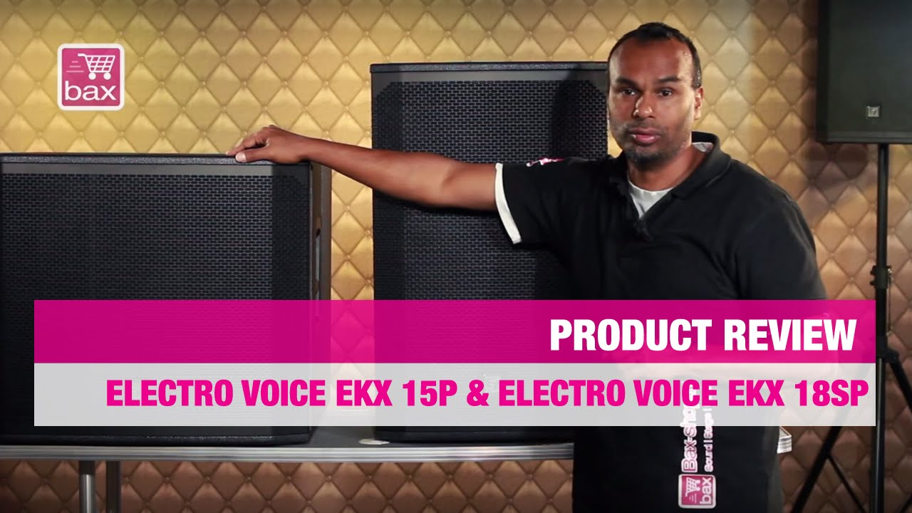 review electro voice ekx 15p electro voice ekx 18sp youtube. Black Bedroom Furniture Sets. Home Design Ideas