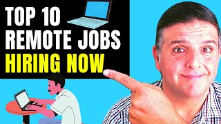 Remote Jobs Hiring Right Now! Top 10 Remote Jobs Hiring NOW (URGENT)