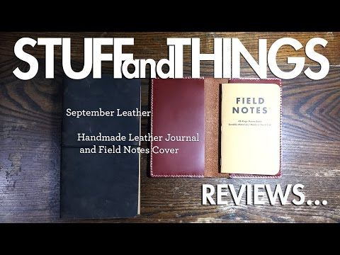 Review: SEPTEMBER LEATHER Products - A Quality Midori Alternative and a Field Notes Cover