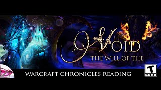 World of Warcraft Chronicles | The Will of the Void | Lore Reading