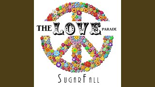 Watch Sugarfall The Love Parade video
