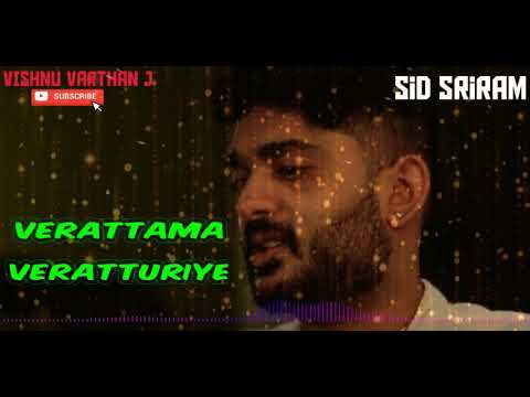 verattama-veratturiye---sid-sriram---tamil-hit-songs