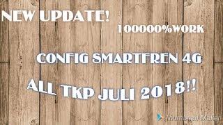 Config Smratfren4G 2018 ALL TKP 100%Work