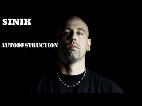 sinik autodestruction