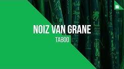 NoiZ Van Grane - Taboo [FREE DOWNLOAD]