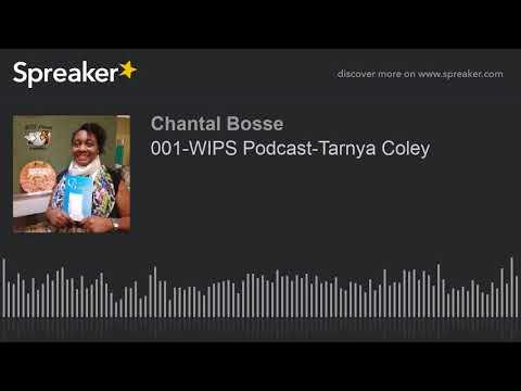 001-WIPS Podcast-Tarnya Coley