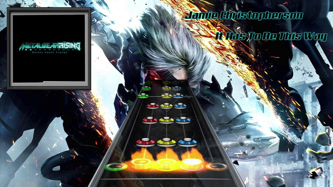 It Has To Be This Way by Jamie Christopherson Clone Hero ...