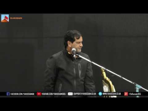 Zakir Zaigham Abbas Shah (Gujrat) - AGHA - Northampton (UK) - 23rd July 2017