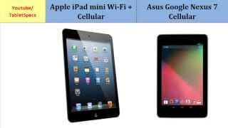Apple iPad mini Wi-Fi + Cellular VS Asus Google Nexus 7 Cellular, full specifications