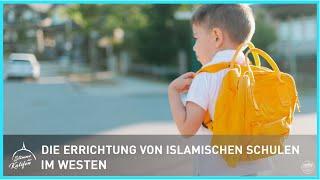 Die Errichtung von islamischen Schulen im Westen | Stimme des Kalifen