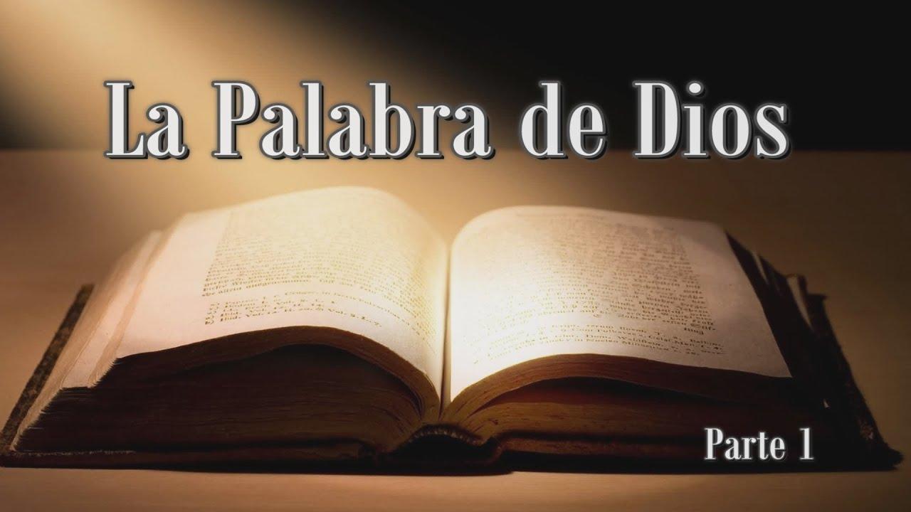 Estudios Bíblicos La Palabra De Dios Parte 1 Youtube