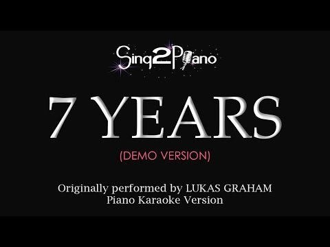 7 Years (Piano karaoke demo) Lukas Graham