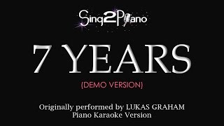 Download 7 Years (Piano karaoke demo) Lukas Graham MP3 song and Music Video