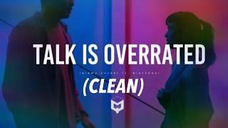 Jeremy Zucker- Talk is overrated ft. Blackbear (CLEAN)