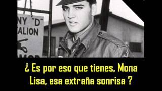 ELVIS PRESLEY -  Mona lisa ( con subtitulos en español )  BEST SOUND
