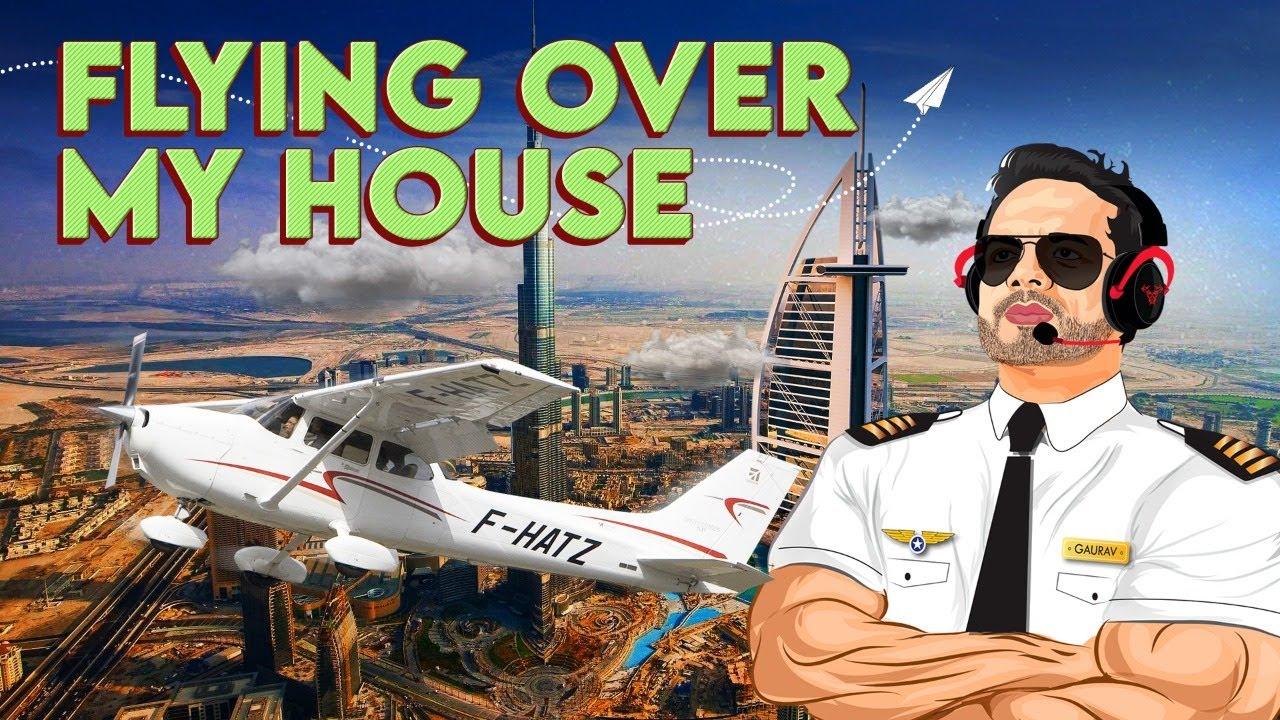 Flying Over My House in DUBAI