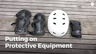 Putting On Your Protective Gear | Inline Skating