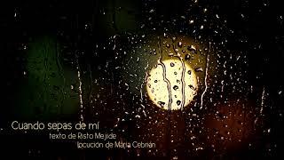 Cuando sepas de mí. texto Risto Mejide. locución María Cebrián