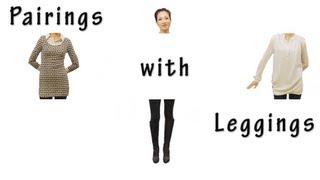 Pairings with Leggings