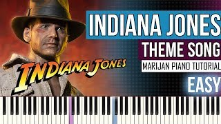 How To Play: Indiana Jones - Soundtrack - Theme Song | Piano Tutorial EASY