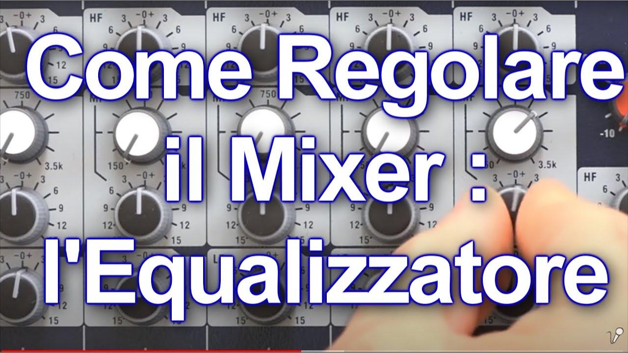Schema Collegamento Equalizzatore Amplificatore : Come equalizzare con il mixer l equalizzatore semi parametrico in