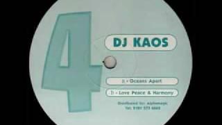 Kaos - Love, Peace & Harmony [RVM004B]