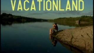 Vacationland - Official DVD trailer