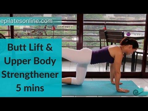 Butt Lift & Upper Body Strengthening 5 Min Video