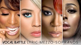 Vocal Battle | Lyric Mezzo-Sopranos: Kelly Rowland, Keyshia Cole, K. Michelle, Alexandra Burke