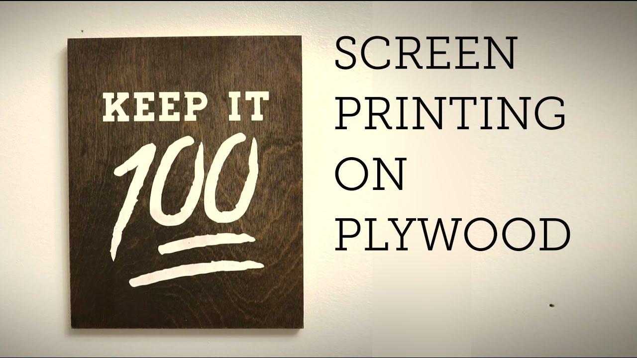 print on wood keep it 100 youtube