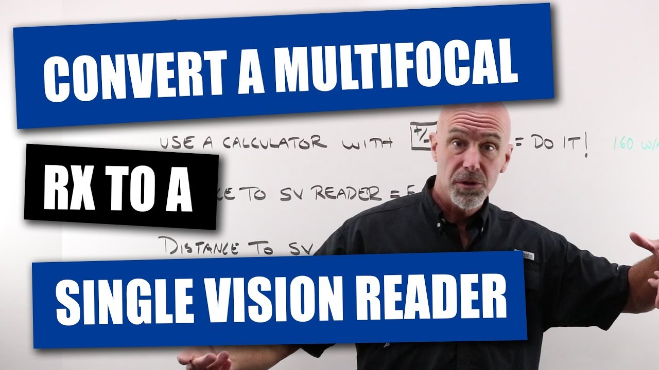 2606877599 Convert a Multi-focal Prescription to a Single Vision Reader - YouTube