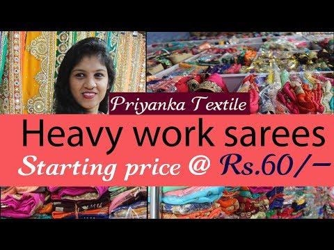 Heavy Work Sarees Price Rs.60   Textile Market Surat - Priyanka Textile Embroidery Sarees Wholesale