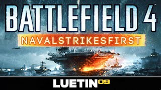 Battlefield 4 Naval Strike | PC First Night Overview [RUSH Nansha Strike Gameplay]