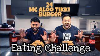 24 Mc Aloo Tikki Burger | Eating Challenge | McDonald