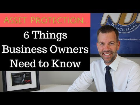 Asset Protection... 6 Things Business Owners Must Know | Asset Protection Strategies