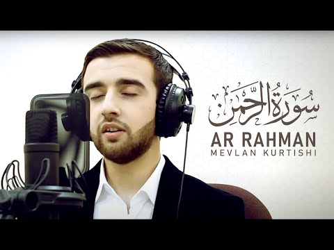 Mevlan Kurtishi - Ar Rahman (1-16) | مولانا - سورة الرحمن