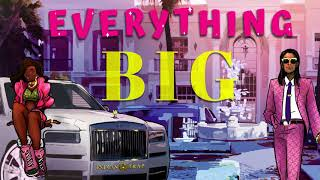 Everything Big - Indian Trap Feat. Tyeler Reign (Money Song) (Audio)