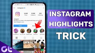 How to Add Highlights on Instagram Without Adding to Story | Guiding Tech