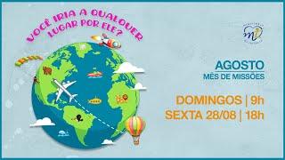 2020-08-02 - Ministério da Infância - Missões - Aula 1
