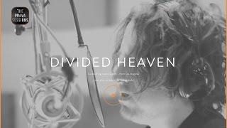 The Prava Sessions: Divided Heaven (Full Episode)
