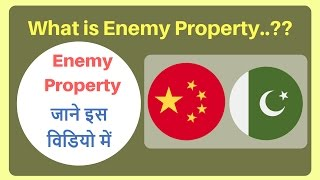Enemy Property Bill | What is Enemy Property..? | Enemy Property Explained..!!