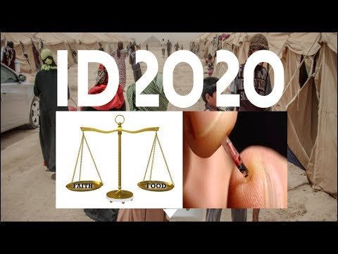 ID 2020, UN Universal ID. Cashless Society. Microchips for Food. A measure of Wheat for a Penny