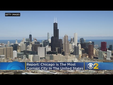 Chicago Is America's Most Corrupt American City: Report