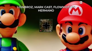 LowBroz, Mark Cast, Flowmotion - Hermano - #BigRoom (Official Audio)