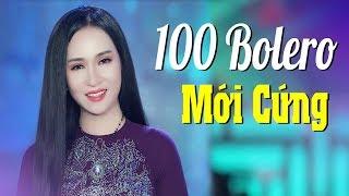 100 Bài bolero Trữ tình Hải ngoại - LK Nhạc vàng Mới cứng cấm nghe về đêm