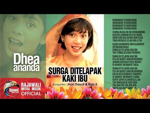 Dhea Ananda - Surga Ada Ditelapak Kaki Ibu [OFFICIAL]