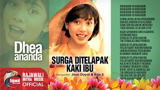 Dhea Ananda - Surga Ada Ditelapak Kaki Ibu - Official Music Video
