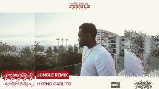 Hypno Carlito Jungle Remix O T F Exclusive By TheRealZacktv1