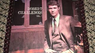 Robert Charlebois, volume 1 (1965) - La Boulee / FOLK Canada Quebec